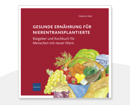 Gesunde Ernährung für Nierentransplantierte