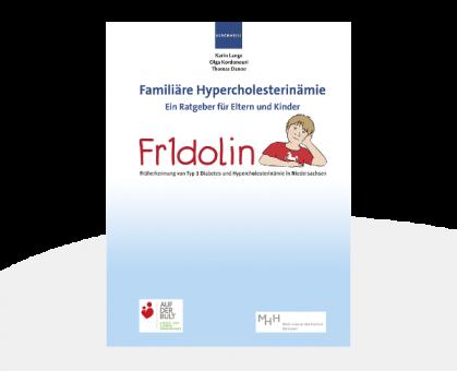 Fridolin Familiäre Hypercholesterinämie Ein Ratgeber für Eltern und Kinder