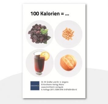 100 Kalorien=...