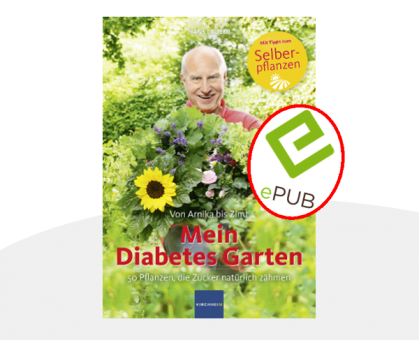 Mein Diabetes Garten - E-Book (EPUB)