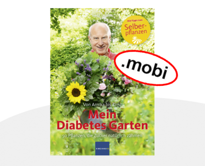Mein Diabetes Garten - E-Book (MOBI)