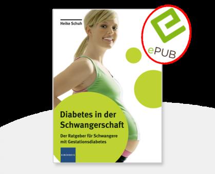 Diabetes in der Schwangerschaft E-Book (EPUB)